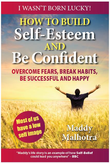 Build Self Esteem Be Confident Overcome Fears Break Habits Be Successful Happy book maddy malhotra